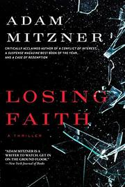 LOSING FAITH by Adam Mitzner