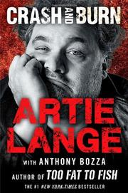 CRASH AND BURN by Artie Lange