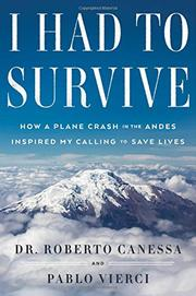 I HAD TO SURVIVE by Roberto Canessa
