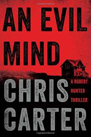 AN EVIL MIND by Chris Carter