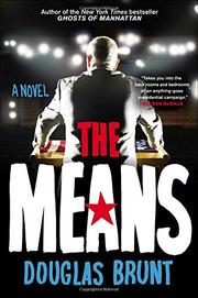 THE MEANS by Douglas Brunt