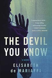 THE DEVIL YOU KNOW by Elisabeth de Mariaffi