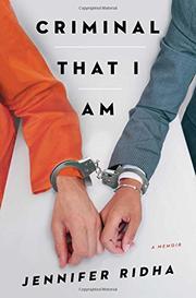 CRIMINAL THAT I AM by Jennifer Ridha