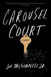 CAROUSEL COURT by Joe McGinniss Jr.