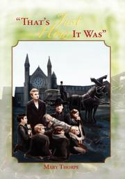 THAT'S JUST HOW IT WAS by Mary Thorpe
