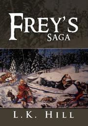 FREY'S SAGA by L.K. Hill