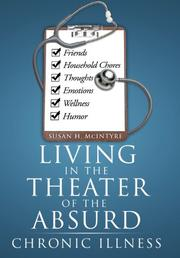 LIVING IN THE THEATER OF THE ABSURD by Susan H.  McIntyre