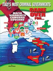 Book Cover for GAME OVER FOR...ITALY'S MOST CRIMINAL GOVERNMENTS