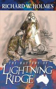THE RATTERS OF LIGHTNING RIDGE by Richard W. Holmes