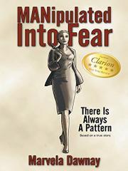 MANipulated Into Fear by Marvela Dawnay