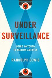UNDER SURVEILLANCE by Randolph  Lewis
