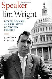 SPEAKER JIM WRIGHT by J. Brooks Flippen
