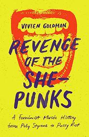 REVENGE OF THE SHE-PUNKS by Vivien Goldman