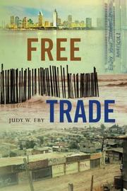 FREE TRADE by Judy W. Eby