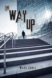The Way Up by Ward Jones