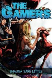 THE GAMERS by Shauna Sare Little