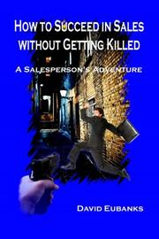 Cover art for HOW TO SUCCEED IN SALES WITHOUT GETTING KILLED
