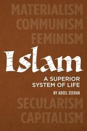 Book Cover for ISLAM: A SUPERIOR SYSTEM OF LIFE