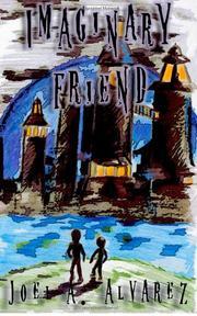 IMAGINARY FRIEND by Joel A. Alvarez