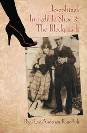 Josephine's Incredible Shoe and the Blackpearls by Peggi Eve Anderson-Randolph
