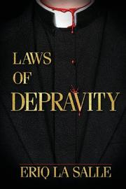 LAWS OF DEPRAVITY by Eriq La Salle