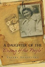 "A Daughter of the ""Enemy of the People"" by Valery Dunaevsky"