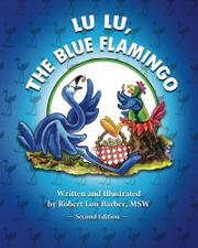 LU LU, THE BLUE FLAMINGO by Robert Lon Barber