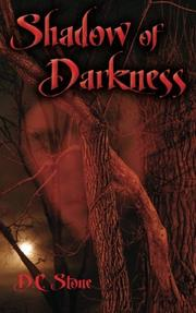 SHADOW OF DARKNESS by D.C. Stone