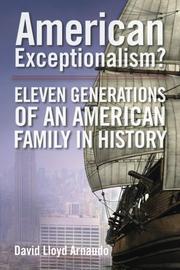 AMERICAN EXCEPTIONALISM by David Lloyd Arnaudo