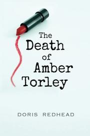 THE DEATH OF AMBER TORLEY by Doris Redhead
