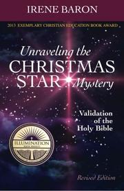 Unraveling the Christmas Star Mystery by Irene Baron