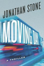 MOVING DAY by Jonathan Stone