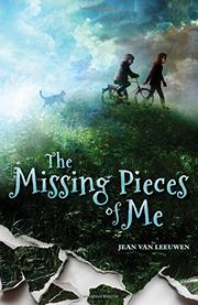 THE MISSING PIECES OF ME by Jean Van Leeuwen