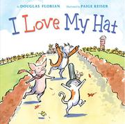 I LOVE MY HAT by Douglas Florian