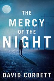 THE MERCY OF THE NIGHT by David Corbett