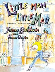 LITTLE MAN, LITTLE MAN by James Baldwin