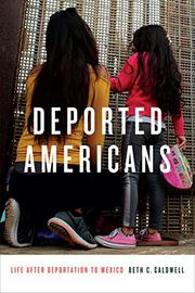 DEPORTED AMERICANS by Beth C. Caldwell