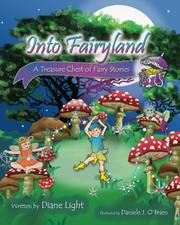 INTO FAIRYLAND by Diane  Light