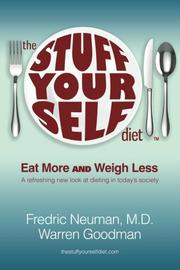 THE STUFF YOURSELF DIET by Fredric Neuman