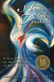 Book Cover for A PATH TO LIFE'S FULLNESS