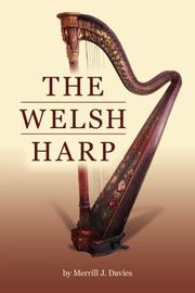 THE WELSH HARP by Merrill J. Davies