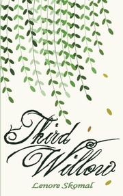 Third Willow by Lenore M. Skomal