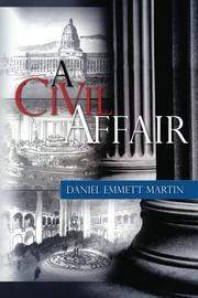 A CIVIL AFFAIR by David Emmett Martin
