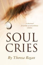 SOUL CRIES by Theresa Regan