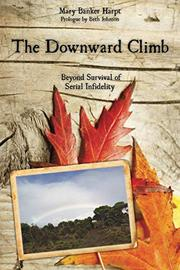 THE DOWNWARD CLIMB by Mary Banker Harpt