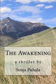 The Awakening by Sonja Puhala