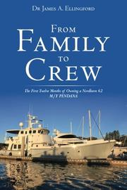 From Family to Crew by James A. Ellingford