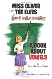 MISS OLIVER AND THE ELVES by MaryFrances Potts