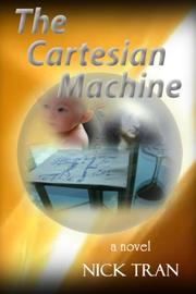 THE CARTESIAN MACHINE by Nick E. Tran