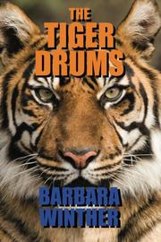 THE TIGER DRUMS by Barbara Winther